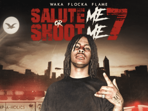Waka Flocka Flame Drops New Salute Me Or Shoot Me 7 Mixtape + Promises Music Videos For Every Song